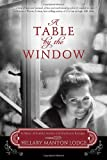 A Table by the Window, Hillary Manton Lodge, 0307731758