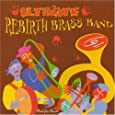 Ultimate Rebirth Brass Band