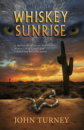 Book: Whiskey Sunrise by John Turney