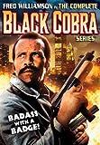 Complete Black Cobra Series ( Black Cobra / Black Cobra 2 / Black Cobra 3: The Manila Connection)