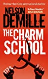 Front cover for the book The Charm School by Nelson DeMille