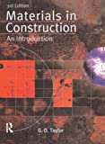 Materials in Construction, G. D. Taylor, 0582368898
