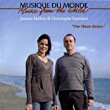 The Three Sisters by Joanne McIver, Christophe Sauniere (2008-04-08)