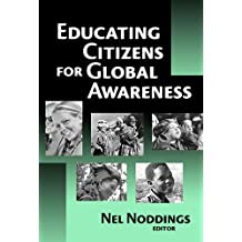 By Nel Noddings - Educating Citizens for Global Awareness: 1st (first) Edition