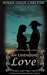 An Unending Love (New Brides of Montana Book 1)