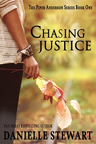 Chasing Justice (Piper Anderson Series Book 1) (Teri Blackstock Kindle Books)