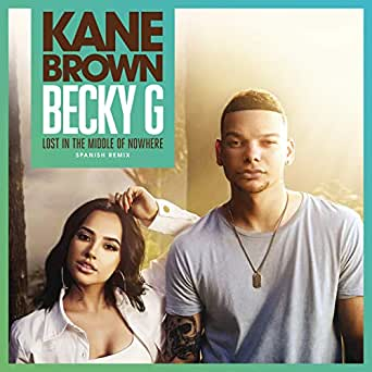 Amazon.com: Lost in the Middle of Nowhere (feat. Becky G ...