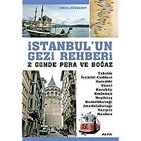 İstanbul'un Gezi Rehberi: 2 Günde Pera ve Boğaz