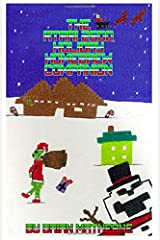 The Atari 2600 Holiday Homebrew Companion: Atari 2600 Homebrew Holiday Games Paperback