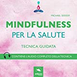 img - for Mindfulness per la salute (Tecnica guidata) book / textbook / text book