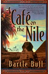 A Cafe on the Nile by Bartle Bull (1999-11-16) Mass Market Paperback