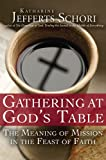 Gathering at God's Table, Katharine Jefferts Schori, 1594733163