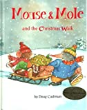 Mouse and Mole and the Christmas Walk, Doug Cushman, 0716765608