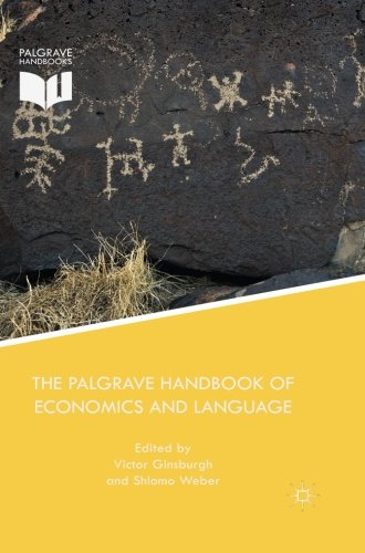The Palgrave Handbook of Economics and Language by Palgrave Macmillan