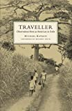img - for The Traveller: Observations from an American in Exile book / textbook / text book