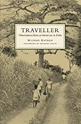 The Traveller: Observations from an American in Exile