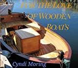 For The Love of Wooden Boats