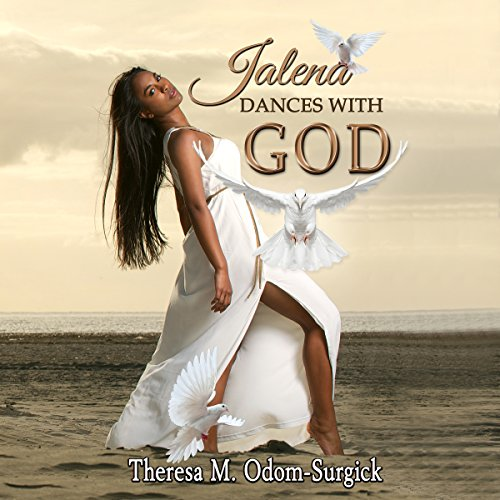 Jalena Dances with God