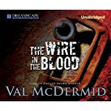 The Wire in the Blood (Dr. Tony Hill and Carol Jordan)