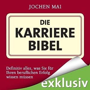 Die Karrierebibel Hörbuch