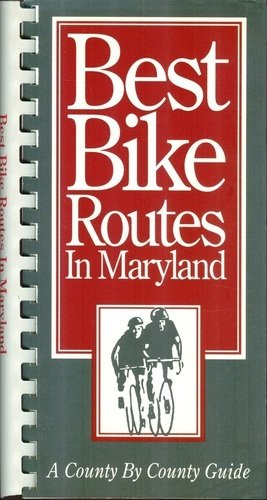 Best Bike Routes in Maryland: A County by County Guide (Best Bike Trails In Maryland)