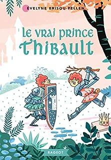 Le vrai prince Thibault, Brisou-Pellen, Évelyne