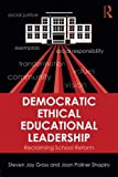 img - for Democratic Ethical Educational Leadership: Reclaiming School Reform book / textbook / text book