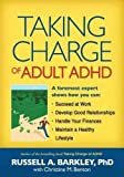 img - for (TAKING CHARGE OF ADULT ADHD) BY BARKLEY, RUSSELL A.(Author)Guilford Publications[Publisher]Paperback{Taking Charge of Adult ADHD} on 06 Aug -2010 book / textbook / text book