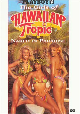 playboy-the-girls-of-hawaiian-tropic-naked-in-paradise-by-playboy-home-video
