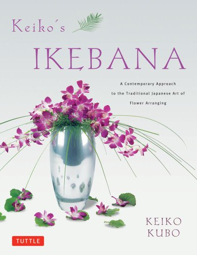 Keiko's Ikebana: A Contemporary Approach to the Traditional Japanese Art