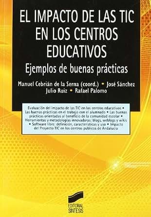 Amazon.com: El impacto de las TIC en los centros educativos