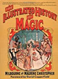 img - for The Illustrated History of Magic book / textbook / text book