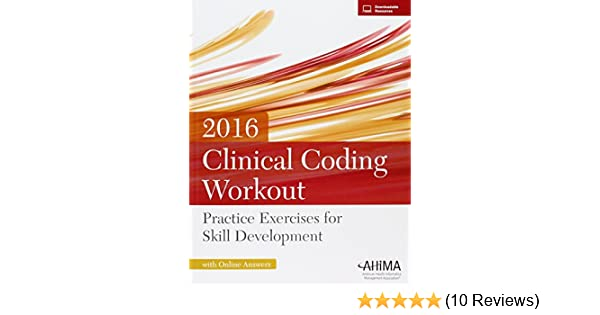 Clinical coding workout with answers 2013 edition ebook coupon codes clinical coding workout w online answers 2016 practice exercises clinical coding workout w online answers 2016 fandeluxe Image collections