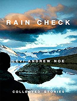 Rain Check by [Noe, Levi Andrew]