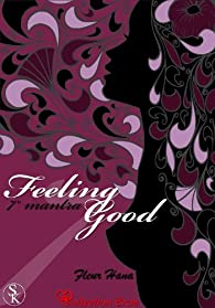 Feeling Good, 7ème mantra par Fleur Hana