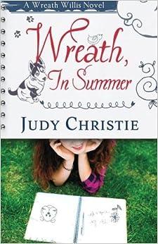 Book Wreath, In Summer: A Wreath Willis Novel (The Wreath Willis Series) (Volume 2) by Judy Christie (2015-11-19)