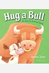 Hug a Bull: An Ode to Animal Dads Board book
