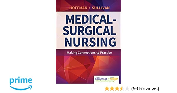 Davis Advantage for Medical-Surgical Nursing: Making Connections to