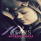 10 Years: Time for Love, Book 5 | Bethany Lopez