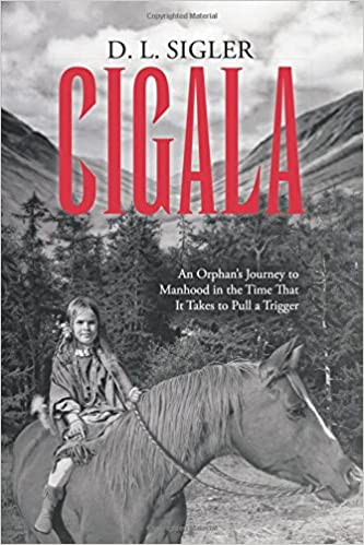 Cigala: An Orphan's Journey to Manhood in the Time That It Takes to Pull a Trigger