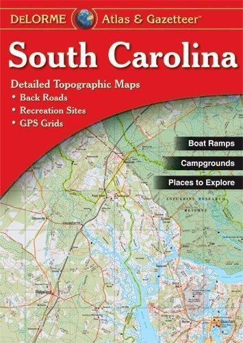 South Carolina Atlas & Gazetteer [Paperback] [2010] (Author) DeLorme PDF