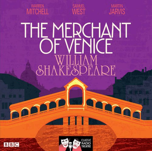 Books : The Merchant Of Venice: Classic Radio Theatre