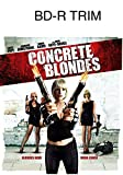 Concrete Blondes [Blu-ray]