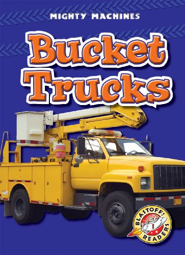 (Bucket Trucks (Mighty Machines))
