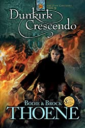 Dunkirk Crescendo (Zion Covenant Book 9)