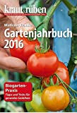 kraut & rüben Gartenjahrbuch 2016