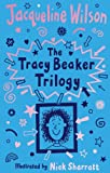 Image of Tracey Beaker Trilogy: Includes Story of Tracy Beaker; Starring Tracy Beaker; The Dare Game