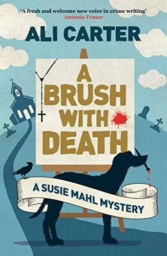 A Brush with Death (Susies Mahl Mystery) by [Carter, Ali]