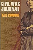 Kate Cumming's Civil War Journal (Abridged, Annotated)