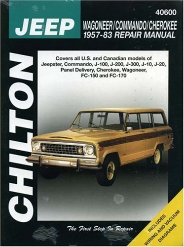 Jeep Wagoner, Commando, and Cherokee, 1957-83 (Chilton Total ... on